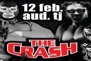 Funcion The Crash Tijuana 12 de Febrero 2016