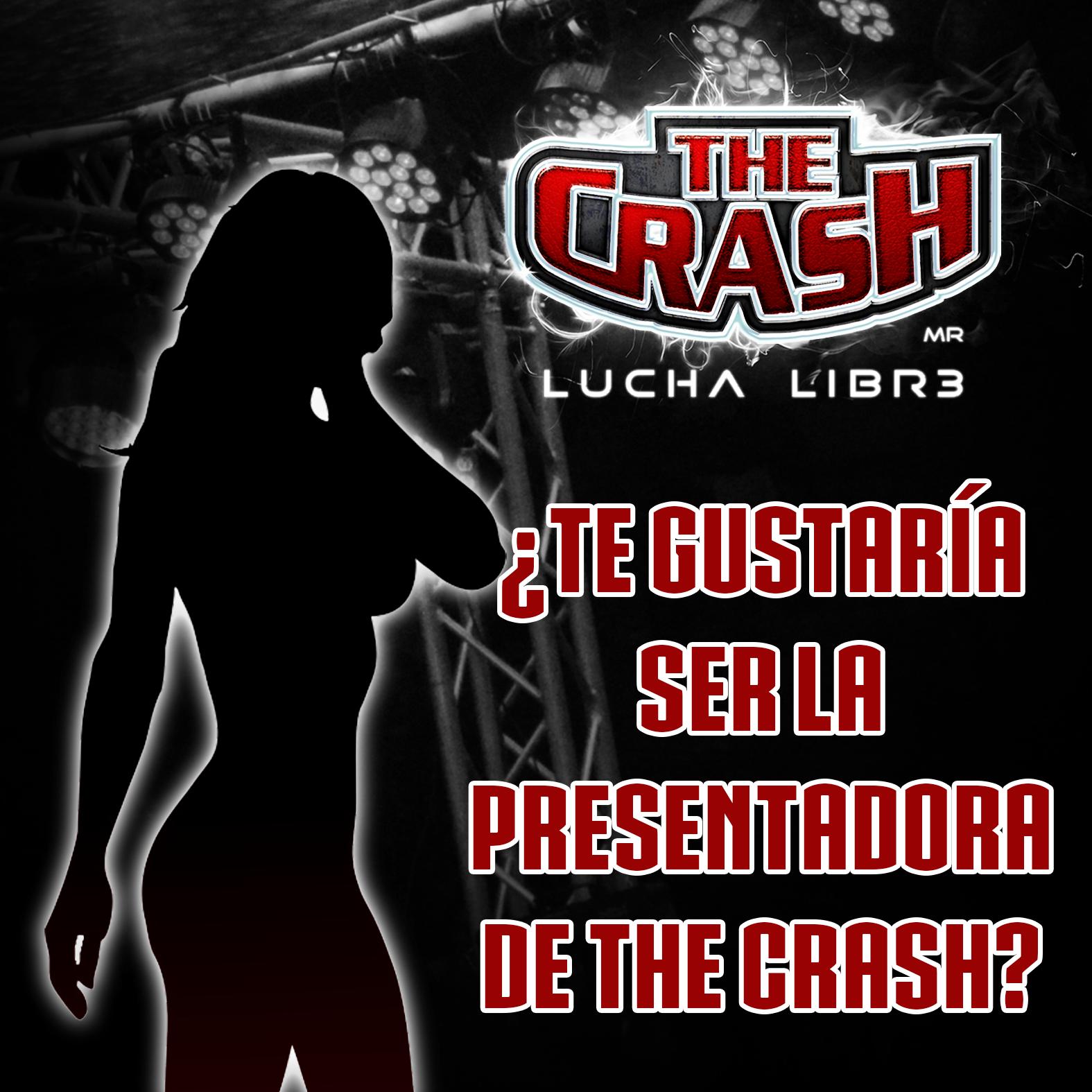 ¿Te gustaría ser la presentadora de The Crash?